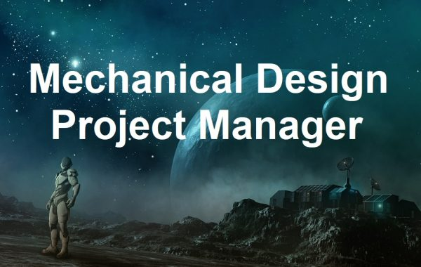 Mechanical Design Project Manager