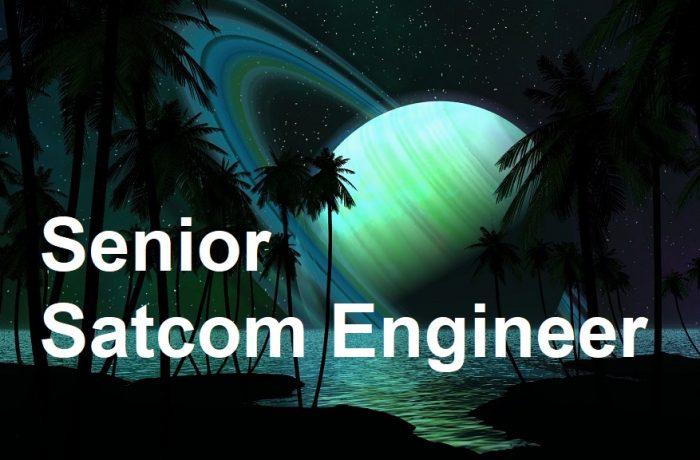Senior Satcom Engineer