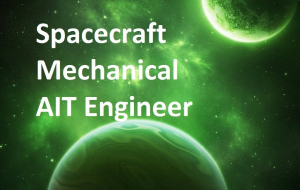 Spacecraft Mechanical AIT Engineer