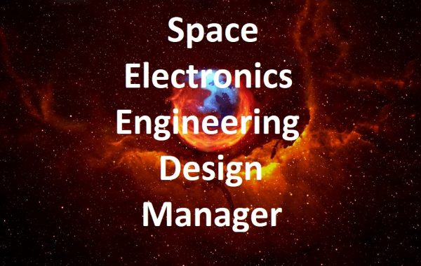 Space Electronics Engineering Design Manager