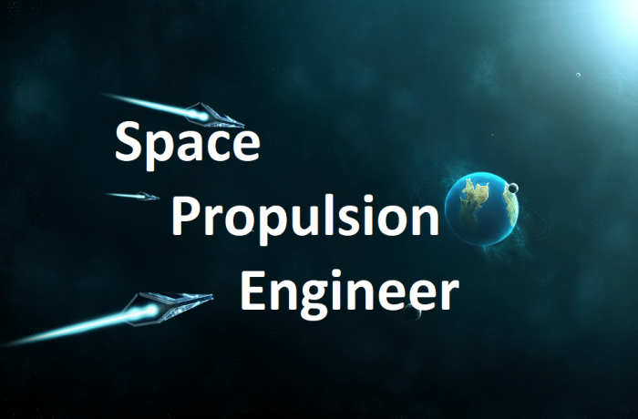 Space Propulsion Engineer – Multiple Positions