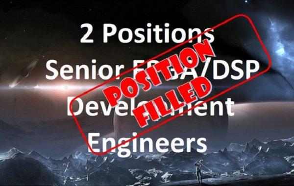 Senior FPGA/DSP Development Engineer – 2 Positions