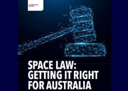 3/10 Space Law: Getting it Right for Australia