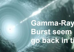 Gamma-Ray Bursts go Back in Time?