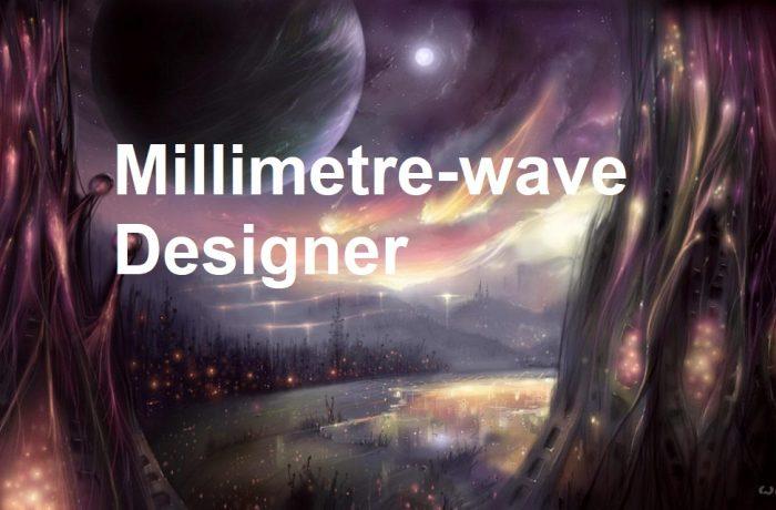 Millimetre-wave Designer